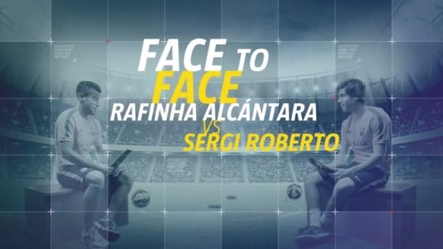 RAFINHA VS. SERGI ROBERTO – Twarzą w Twarz