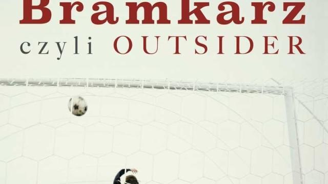Bramkarz – Outsider?
