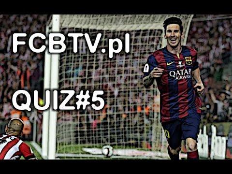 FCB QUIZ #5