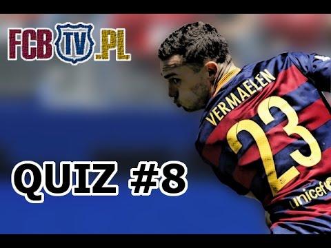 FCB QUIZ #8