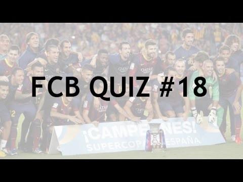 FCB QUIZ #18